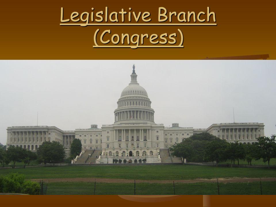 Legislative Branch (Congress)