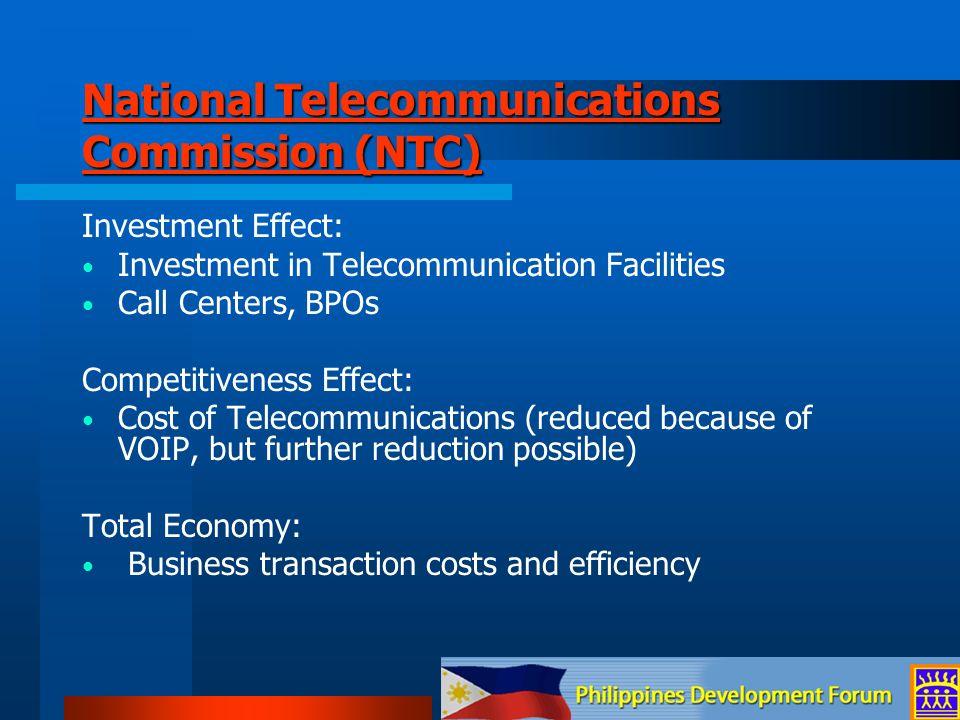 National Telecommunications Commission (NTC) National Telecommunications Commission (NTC) Investment Effect: Investment in Telecommunication Facilitie