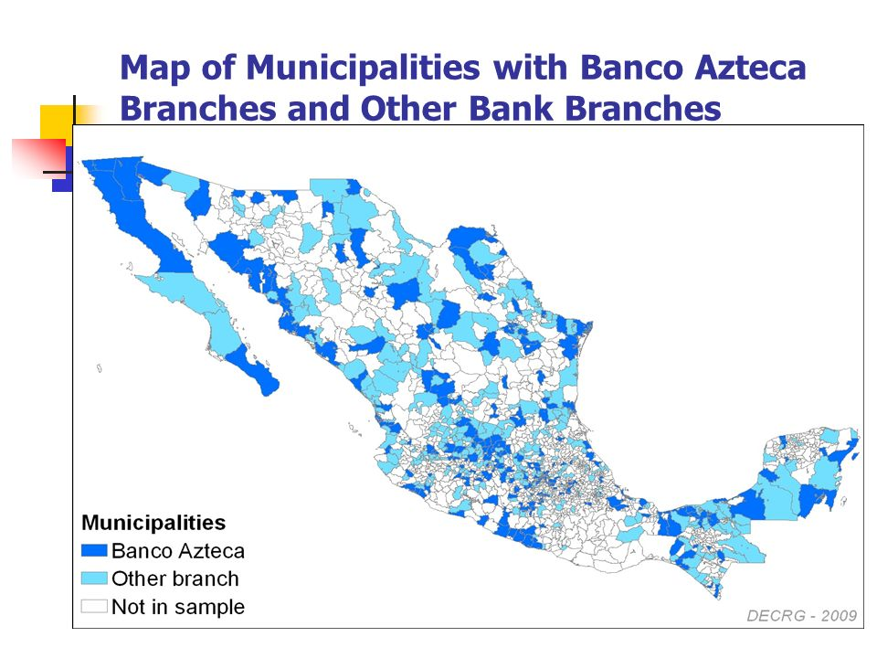 Map of Municipalities with Banco Azteca Branches and Other Bank Branches