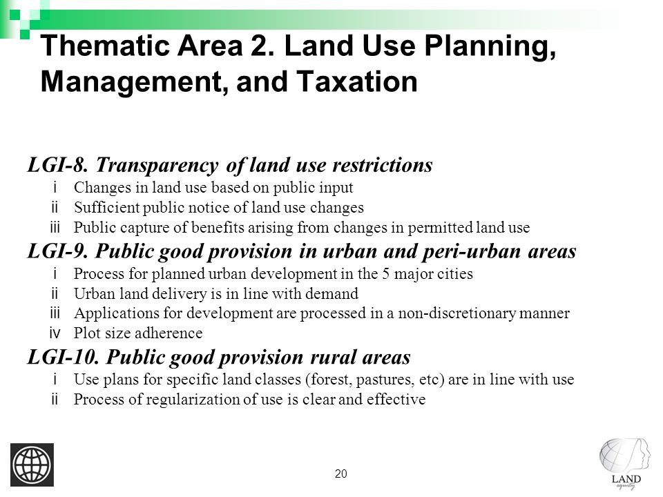 20 Thematic Area 2. Land Use Planning, Management, and Taxation LGI-8.