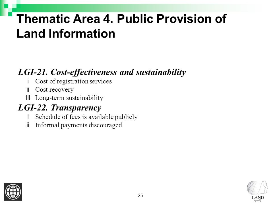25 Thematic Area 4. Public Provision of Land Information LGI-21.