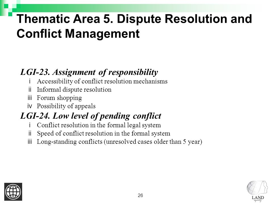 26 Thematic Area 5. Dispute Resolution and Conflict Management LGI-23.