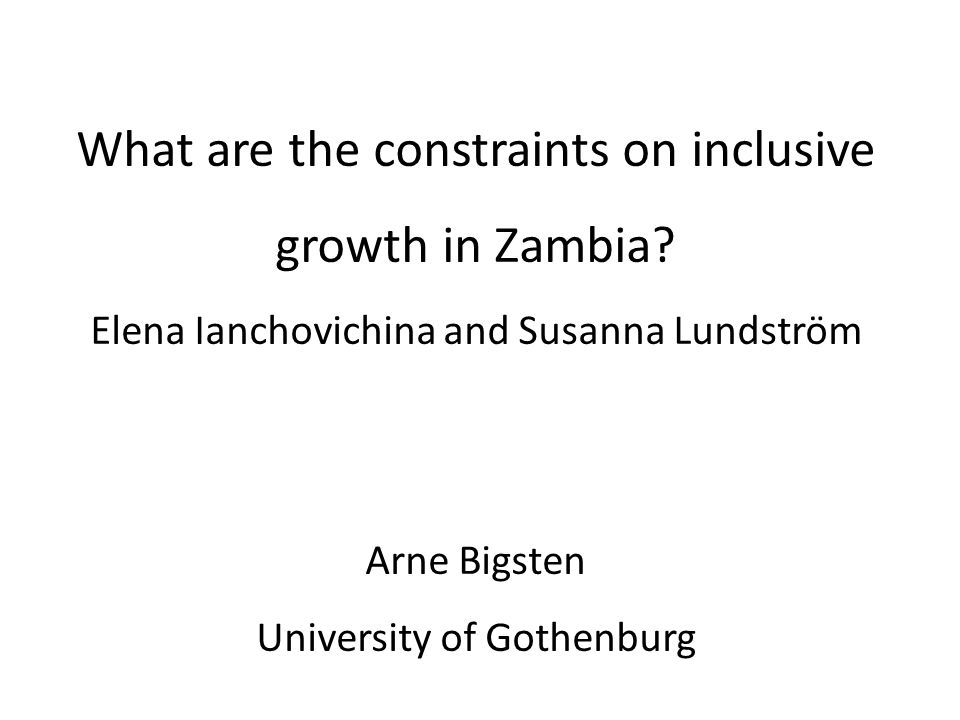 Comments on What are the constraints on inclusive growth in Zambia.