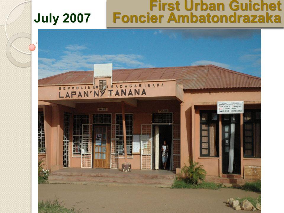 July 2007 First Urban Guichet Foncier Ambatondrazaka