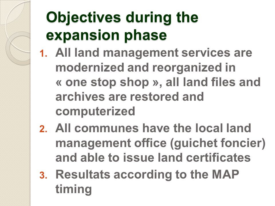 Objectives during the expansion phase 1.