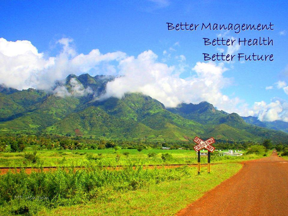 2 Better Management Better Health Better Future Mt. Ulugulu