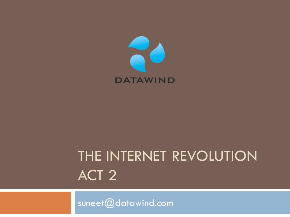 THE INTERNET REVOLUTION ACT 2 suneet@datawind.com