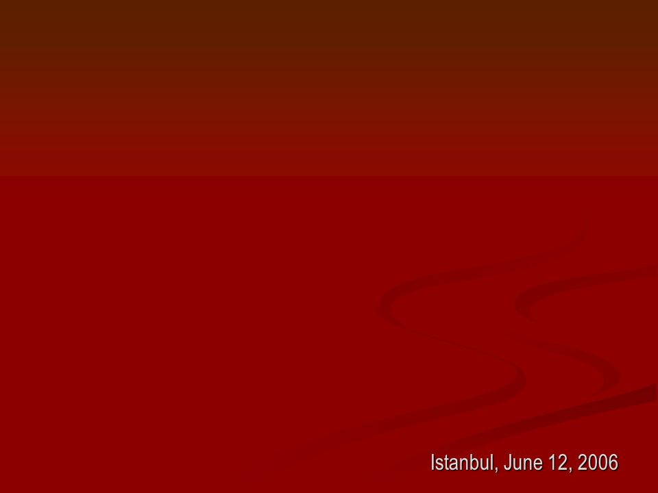 Istanbul, June 12, 2006