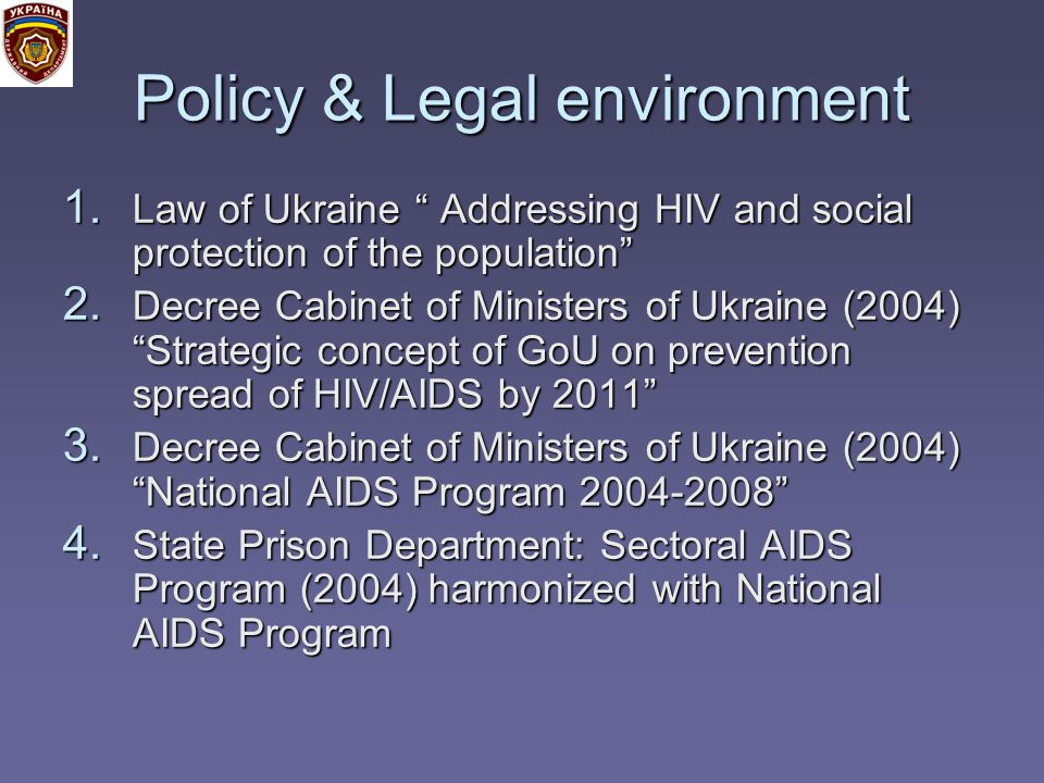 Policy & Legal environment 1.