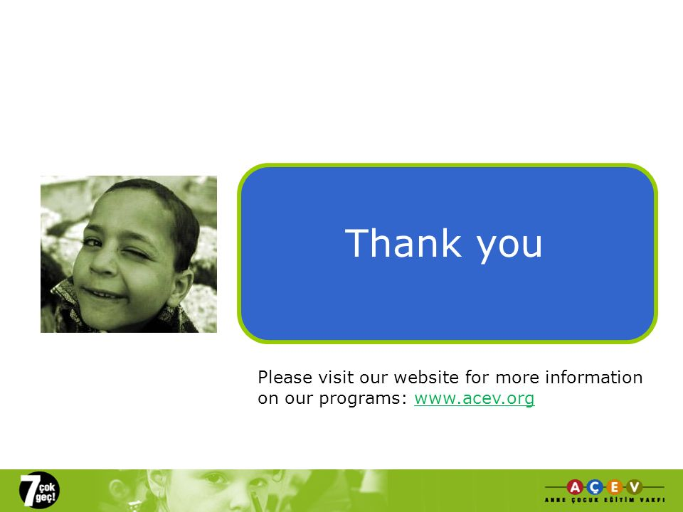 Thank you Please visit our website for more information on our programs: