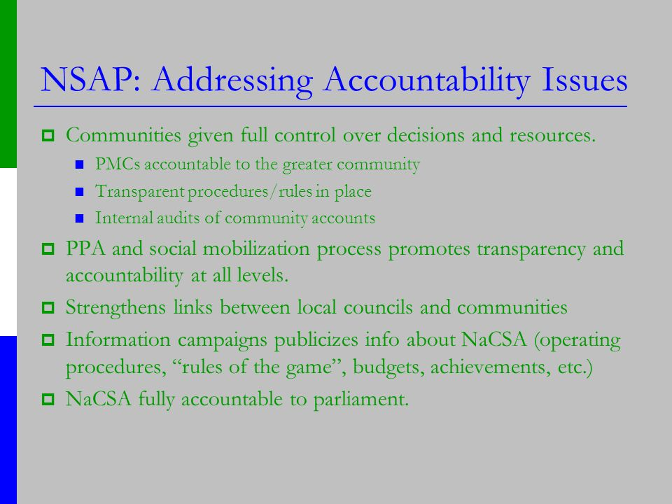NSAP: Addressing Accountability Issues Communities given full control over decisions and resources.