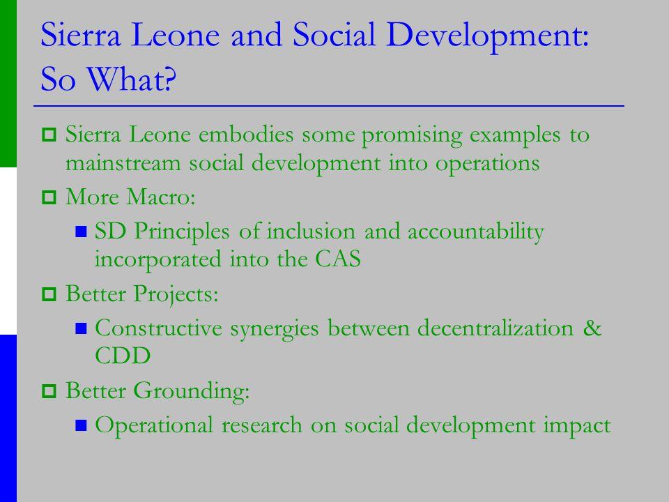 Sierra Leone and Social Development: So What.