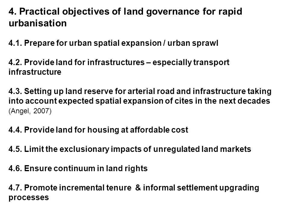 4. Practical objectives of land governance for rapid urbanisation 4.1.