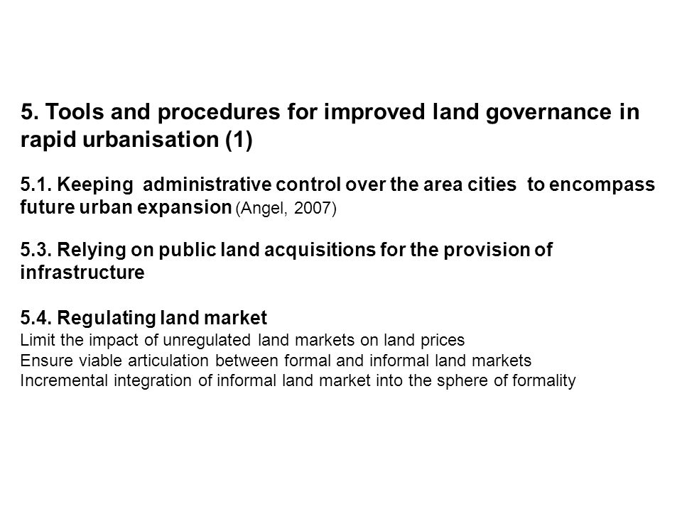 5. Tools and procedures for improved land governance in rapid urbanisation (1) 5.1.