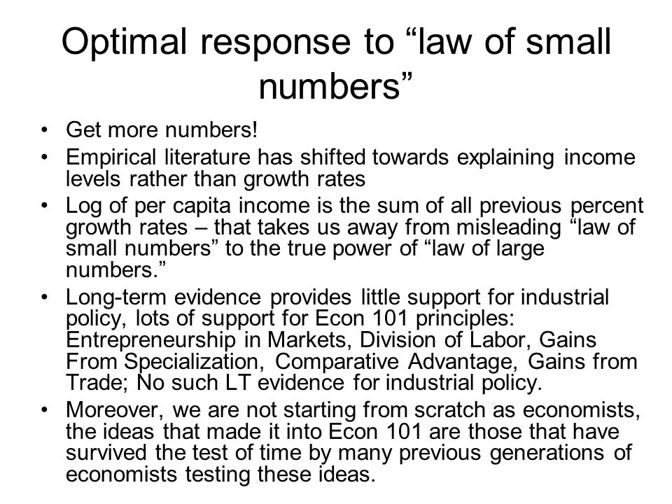 Optimal response to law of small numbers Get more numbers.