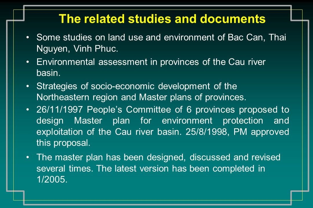 Recommendation 1 (1) It is necessary to formulate sustainable development strategy and action programs (Agenda 21) in Cau river basin: The master plan on environment protection of the Cau river basin is still limited to the objectives of pollution treatment and environmental protection.