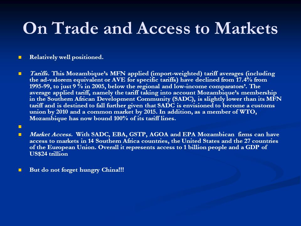 On Trade and Access to Markets Relatively well positioned.