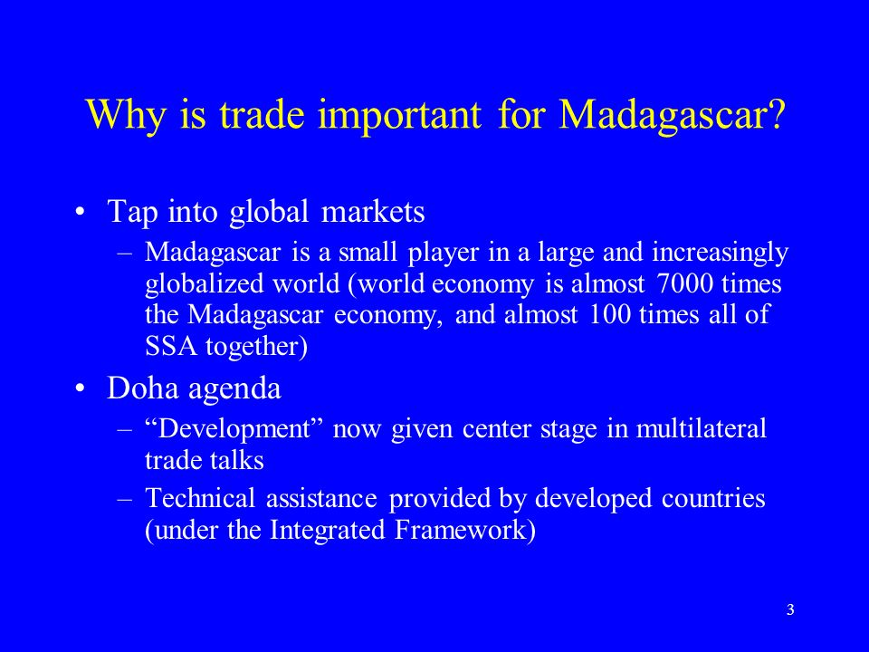 3 Why is trade important for Madagascar.