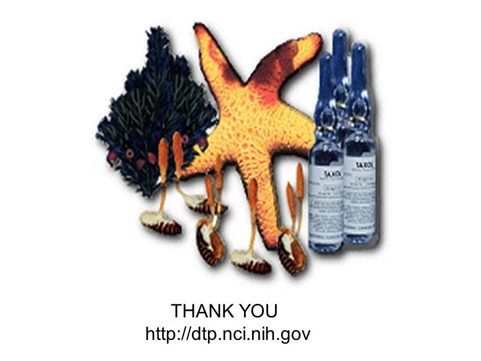 THANK YOU http://dtp.nci.nih.gov