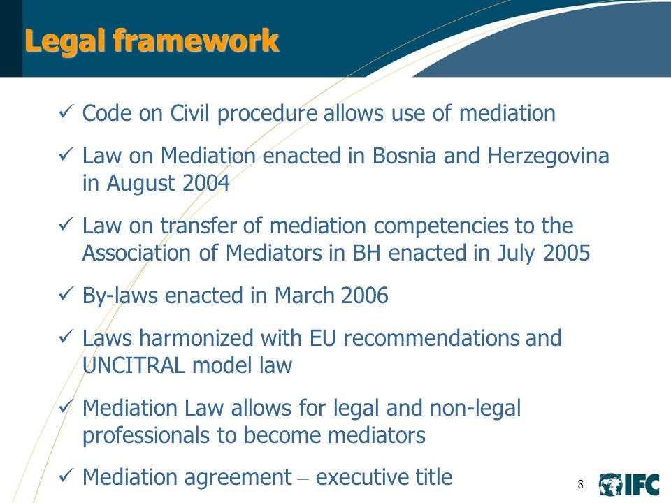 9 Aim to test effectiveness of mediation in terms of: reducing backlog, improving courts performance and allowing businesses better access to justice and finance Mediations taking place in mediation centers co- managed by IFC and Association of Mediators Working towards mediation self-sustainability by charging (subsidized) fees for mediation services Custom-made monitoring and evaluation methods used to measure effectivnes facilitate use of lessons learned Court-Referred Mediation Pilot Projects