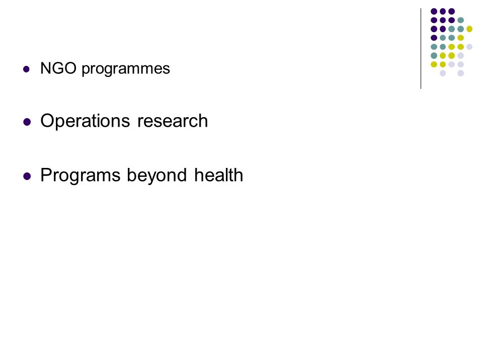 NGO programmes Operations research Programs beyond health