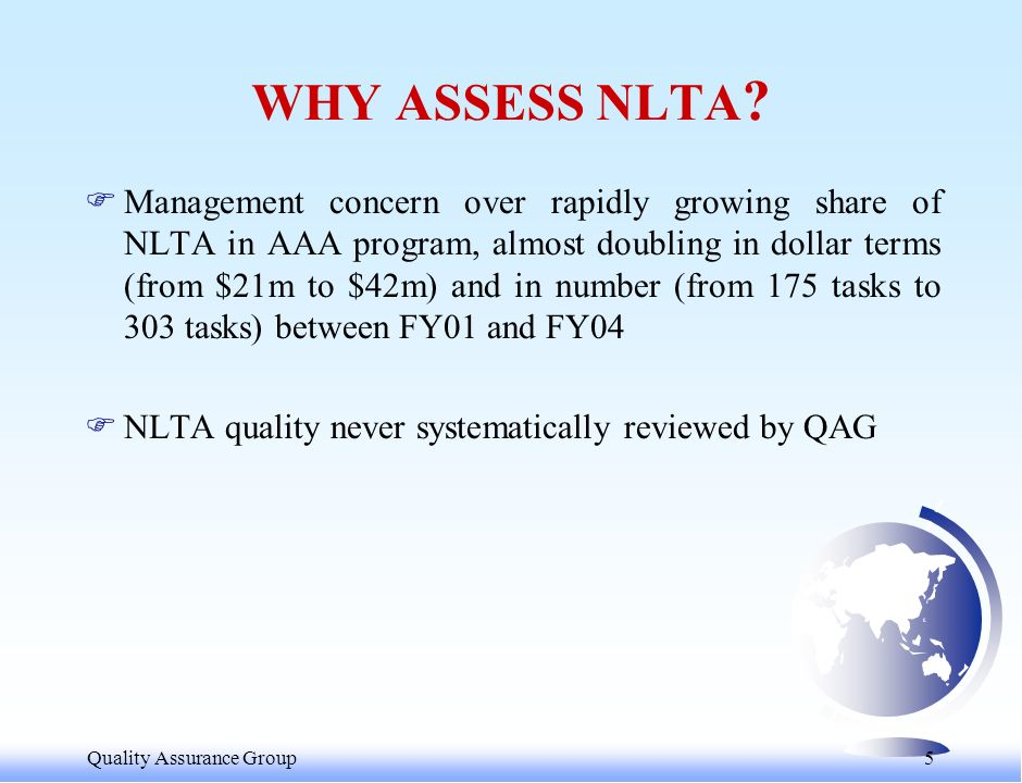 Quality Assurance Group 5 WHY ASSESS NLTA .