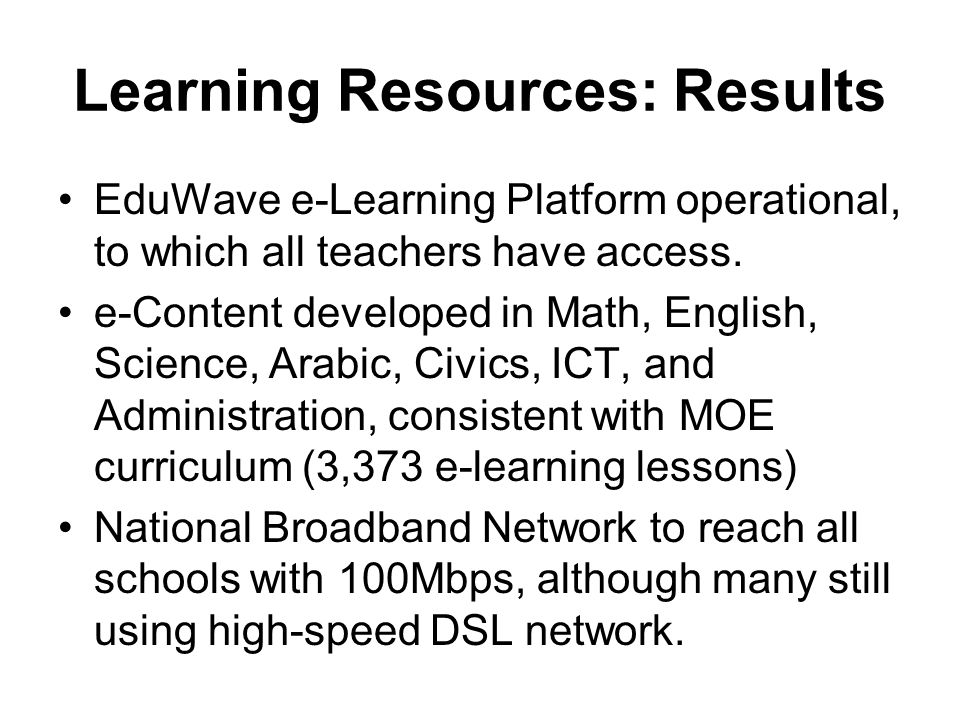 Learning Resources: Results EduWave e-Learning Platform operational, to which all teachers have access.