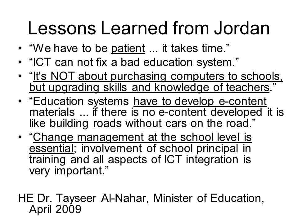Lessons Learned from Jordan We have to be patient...