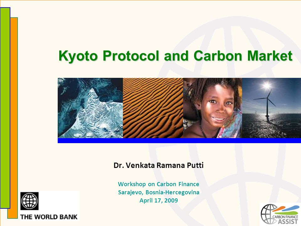 Kyoto Protocol and Carbon Market Dr.