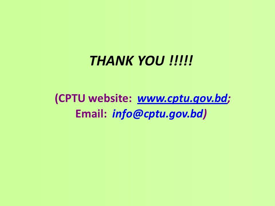 THANK YOU !!!!! (CPTU website: www.cptu.gov.bd; Email: info@cptu.gov.bd)www.cptu.gov.bd