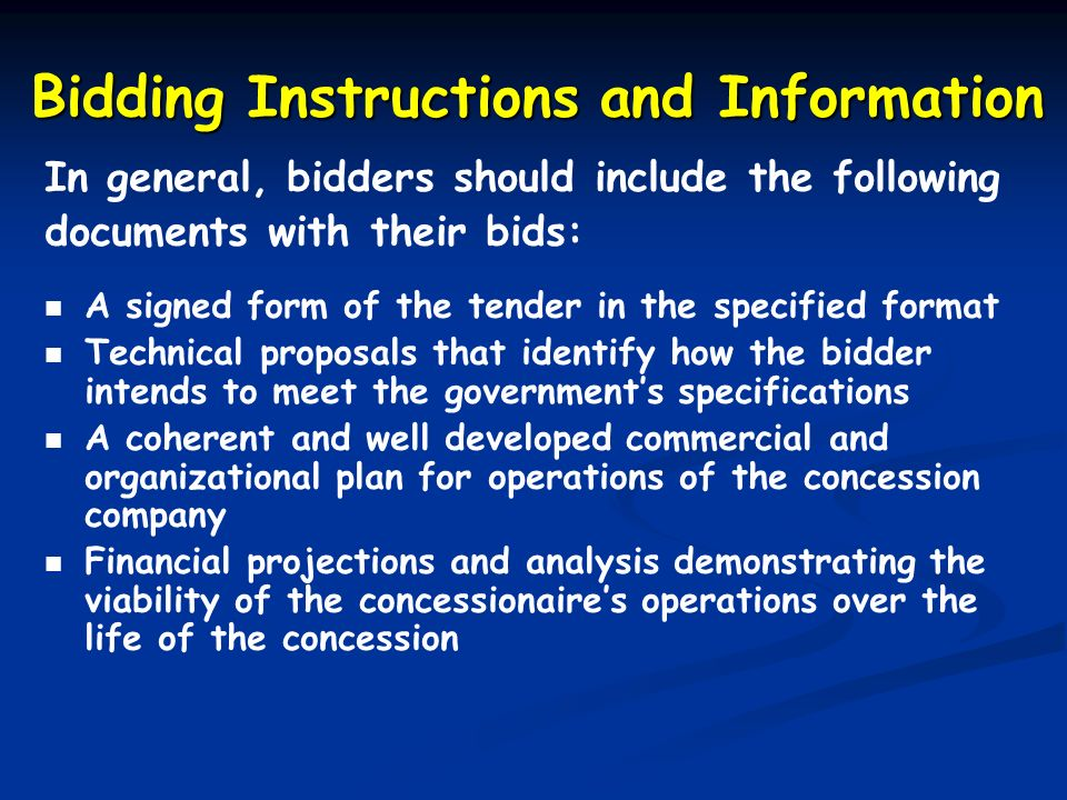 Bidding Instructions and Information In general, bidders should include the following documents with their bids: A signed form of the tender in the sp