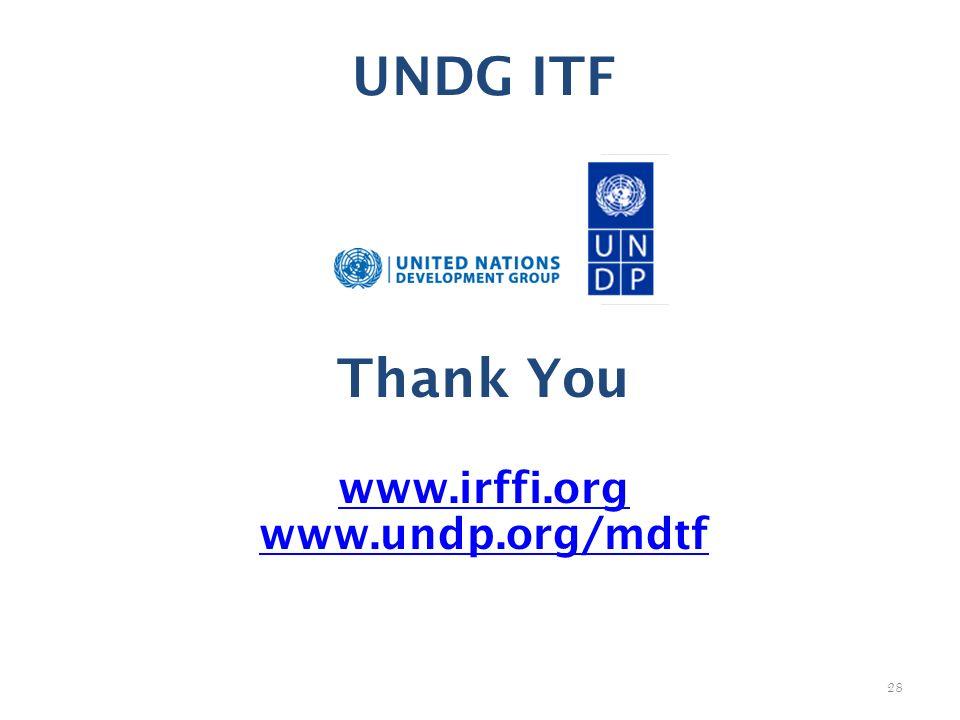 UNDG ITF Thank You www.irffi.org www.undp.org/mdtf 28
