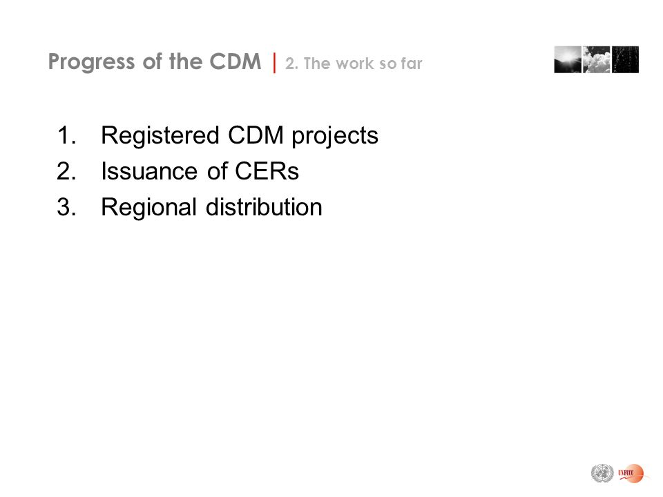 Progress of the CDM | 2.