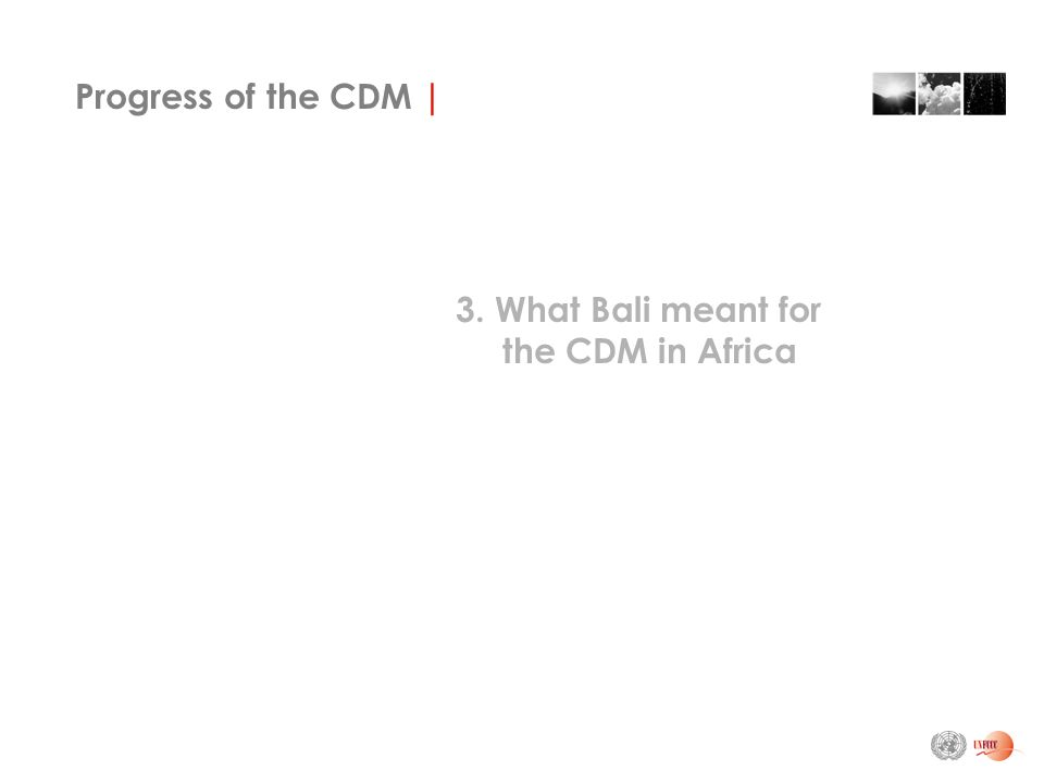 Progress of the CDM | 3. What Bali meant for the CDM in Africa