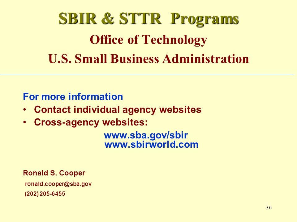 36 SBIR & STTR Programs SBIR & STTR Programs Office of Technology U.S.