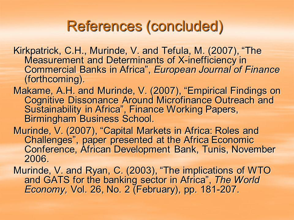References (concluded) Kirkpatrick, C.H., Murinde, V.