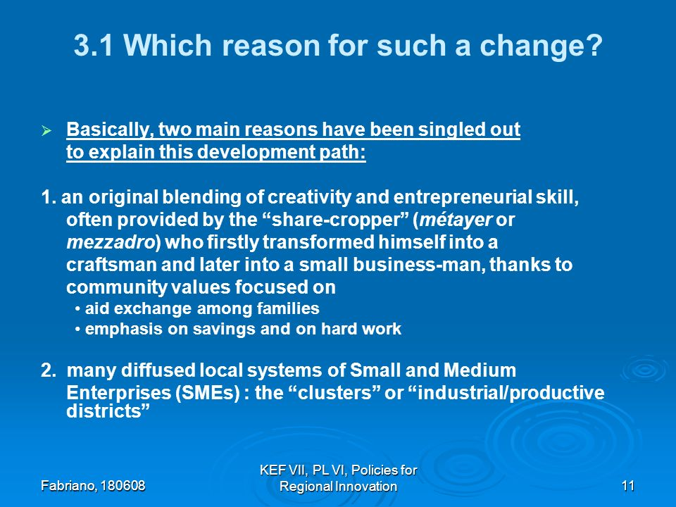 Fabriano, 180608 KEF VII, PL VI, Policies for Regional Innovation11 3.1 Which reason for such a change.