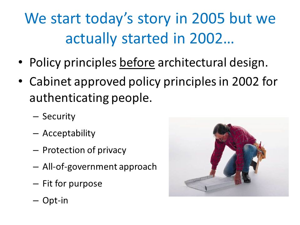 Public sector approach to Identity Management for service to Private Sector approach Government IdP-to-government RP is different to private enterprise… Implicit trust Implicit (and sometimes explicit) federation Minimal discovery – services are known Minimal liability - Govt cant sue itself (but citizens can use common law) Opportunity to scale up integration