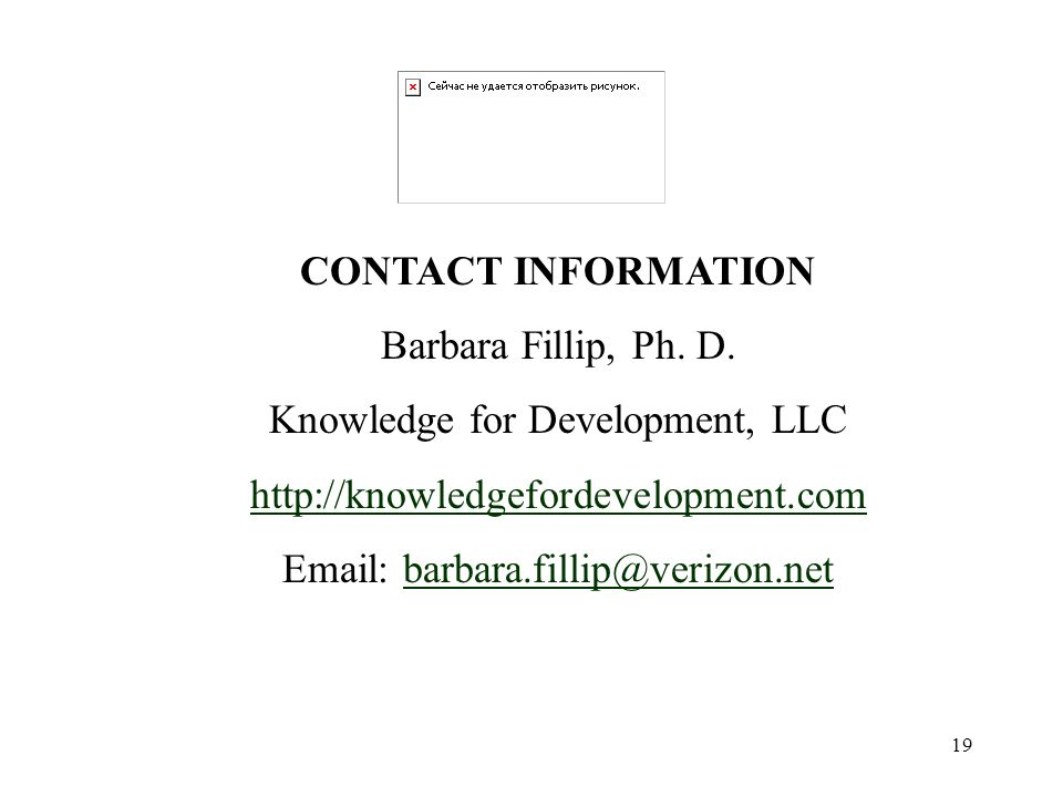 19 CONTACT INFORMATION Barbara Fillip, Ph. D.