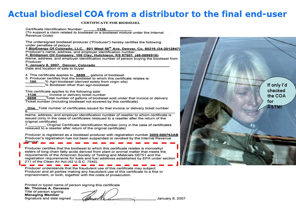 Actual biodiesel COA from a distributor to the final end-user If only Id checked the COA for ASTM!