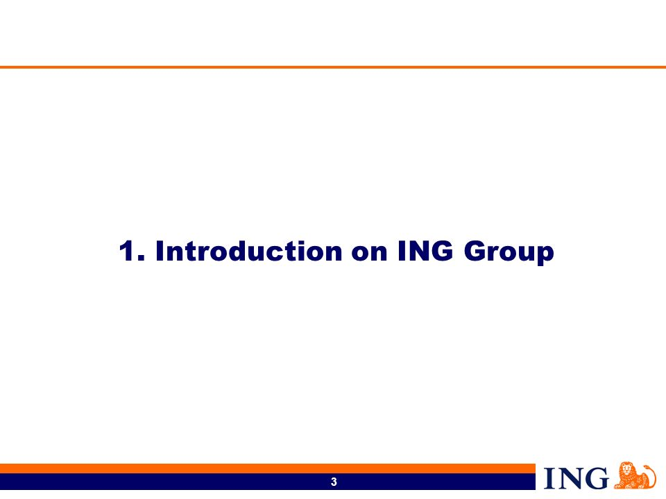 3 1. Introduction on ING Group