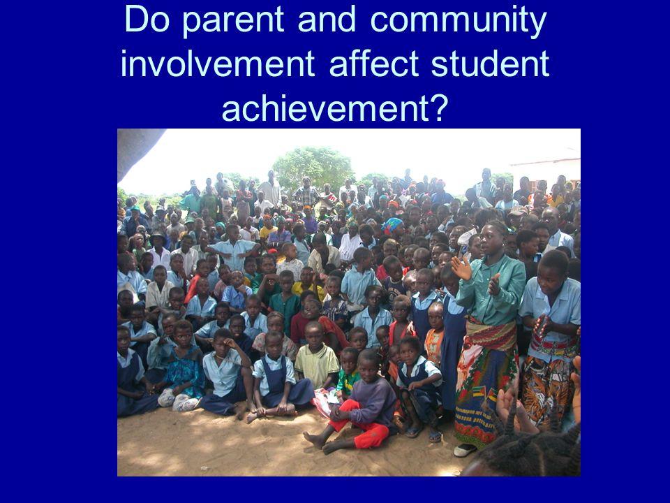 Do parent and community involvement affect student achievement?