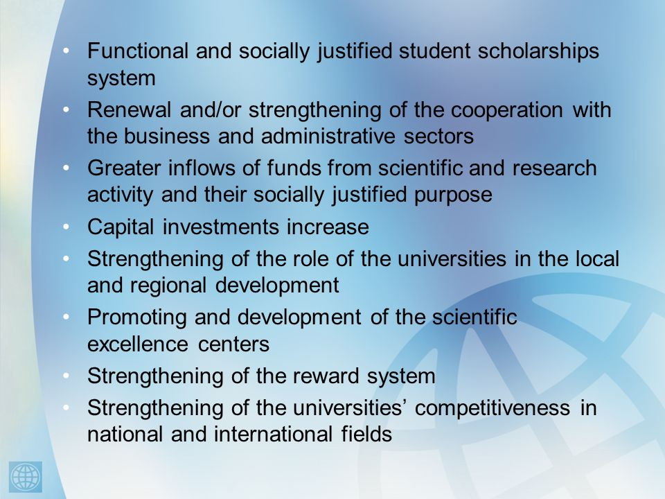 Functional and socially justified student scholarships system Renewal and/or strengthening of the cooperation with the business and administrative sec