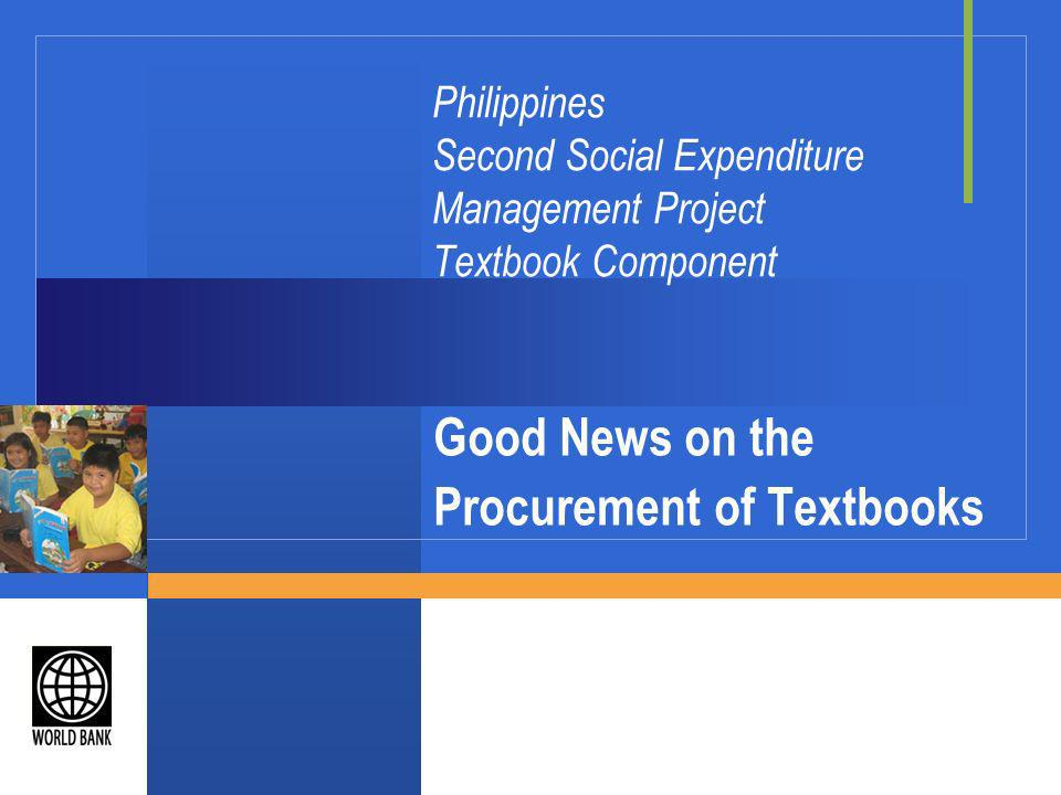 Key Policy Changes Introduced in textbook procurement, 2000-2003 More public biddings made more competitive and transparent through the introduction of International Competitive Bidding (ICB).
