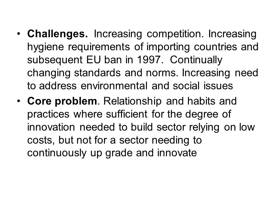 Challenges.Increasing competition.