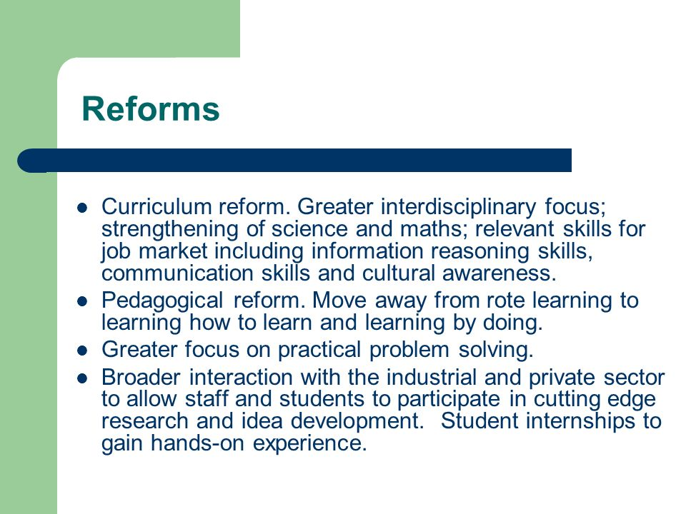 Reforms Curriculum reform.