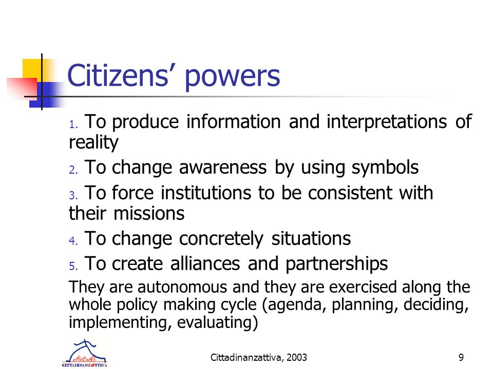 Cittadinanzattiva, 20039 Citizens powers 1.