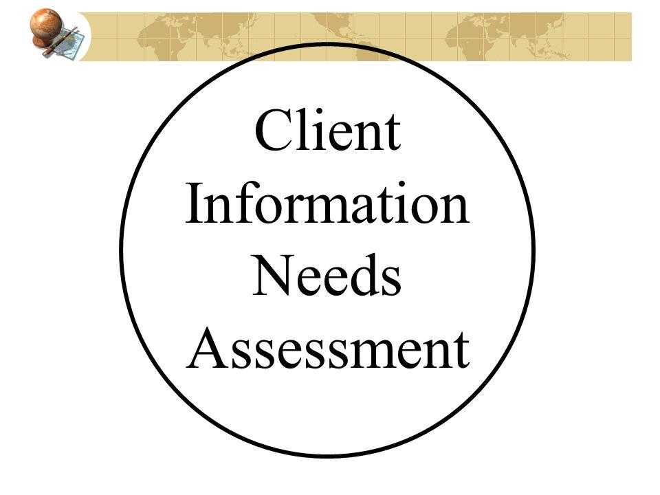 Client Information Needs Assessment