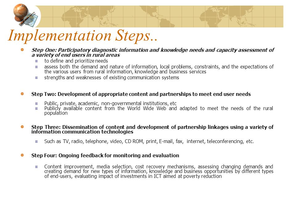 Implementation Steps.. Step One: Participatory diagnostic information and knowledge needs and capacity assessment of a variety of end users in rural a