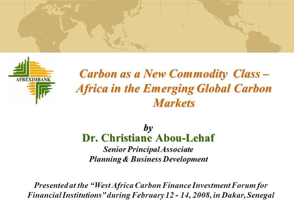2 Contents 1.About Afreximbank (www.afreximbank.com) 2.Afreximbanks Programmes and Facilities 3.Why Carbon Financing Programme.